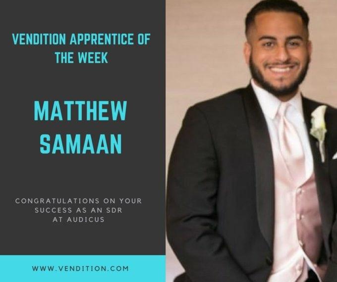 Apprentice Of The Week: Matthew Samaan