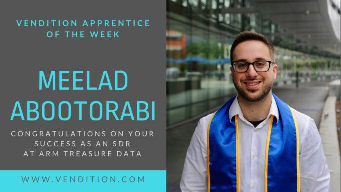 Apprentice Of The Week: Meelad Abootorabi